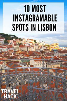 10 most Instagramable spots in Lisbon   The Travel Hack