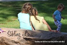 Sunny Side Up: Sibling Love (teaching kids to get along and love each other)
