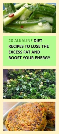 20 Alkaline Diet Recipes to Lose the Excess Weight and Boost Your Energy (Fat Loss Diet Articles)