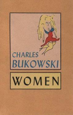 Women / Charles Bukowski