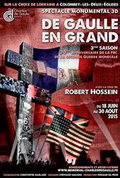 son et lumière De Gaulle en Grand avec Robert Hossein