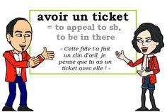 L\'expression du jour :  « avoir un ticket » [avwaʀ œ̃ tikɛ]   #learnfrench #FLE #french #expression Les Machin (@Les_Machin) | Twitter