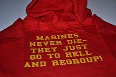 Marines never die american military