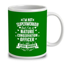 I'm Not Superwoman But I'm A Nature Conservation Officer