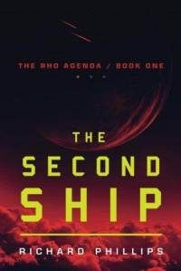 The Rho Agenda/Book One The Second Ship