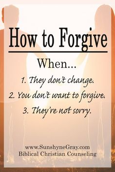 Bible Verses to Live By:Biblical forgiveness is a challenging topic that brings up a lot of emotions about past hurts. Learn how to forgive when you don't want to, they don't change and they're not sorry. Click through for your free guide to forgiveness! Forgiveness Scriptures, Bible Prayers, Bible Scriptures, Bible Teachings, Forgiveness Prayer, Motivational Scriptures, Healing Prayer, Mom Prayers, Bible Qoutes