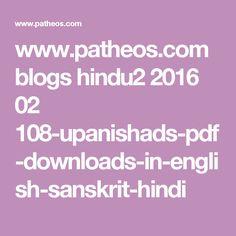 www.patheos.com blogs hindu2 2016 02 108-upanishads-pdf-downloads-in-english-sanskrit-hindi