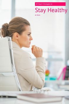It can sometimes be challenging to maintain a healthy lifestyle while working in an office or at a desk job. Here are 10 smart strategies to stay healthy at work