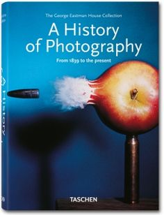 A History of Photography – From 1839 to the present (Klotz, TASCHEN 25 Edition)