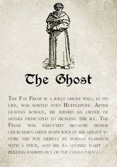Hufflepuff: The Ghost. Pottermore Sorting: Sorting Hat Analysis and Meta~Fat Frier Harry Potter Houses, Harry Potter Books, Harry Potter Love, Harry Potter Fandom, Harry Potter World, Harry Potter House Sorting, Hufflepuff Pride, Hogwarts Letter, Mischief Managed