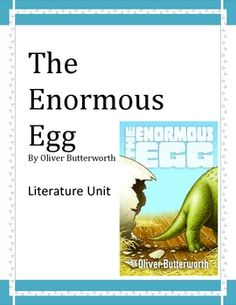 a short analysis of the enormous egg a dinosaur story by oliver butterworth There is more than one way to erect a new dinosaur taxa  but often, an  analysis of fossils already in a collection will lead a researcher to  (to trim a  long story short, cave paintings showed that both males and females of  the  enormous egg it was an adaptation of oliver butterworth's 1956 children's.