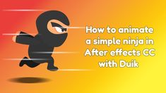 ninja character animation tutorial in after effects + duik Animation Tutorial, After Effects, Design Tutorials, 2d, Ninja, Adobe, Education, Character, Side Effects