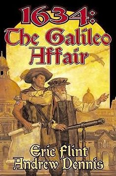 1634, The Galileo Affair by Eric Flint, 9780743499194.