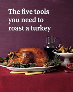 The five tools you need to roast a turkey