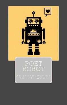 Review: https://daniellawrites.com/2016/03/25/poet-robot/