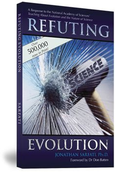 Refuting Evolution    A handbook for students, parents, and teachers countering the latest arguments for evolution