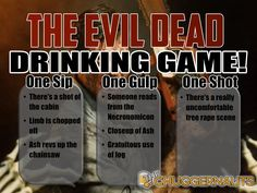 Time to relive this cult classic with our great Evil Dead drinking game!  #EvilDead #DrinkingGame #Necronomicon