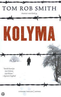 Tom Rob Smith - Kolyma (leo, deel 2)