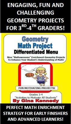 What an awesome way to challenge 3rd and 4th graders to show their understanding of geometry terms by using this menu. Excellent challenging projects for students who have all their work done or need that additional challenge Many days worth of challenging enrichment work. Covers many concepts of geometry and integrates well into language arts. A Complete List of Geometry Terms and Definitions is Included!