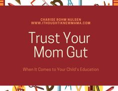 Trust Your Mom Gut When It Comes to Your Child's Education African Babies, 21 Day Fix Extreme, Quotes About Motherhood, Natural Parenting, Attachment Parenting, Parent Resources, Parenting Books, Mom Advice, Mom Hacks
