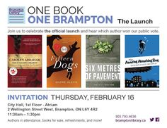 ONE BOOK ONE BRAMPTON PUBLIC LAUNCH FEB 16 11:30am - 1:30pm   What: ONE BOOK ONE BRAMPTON FREE PUBLIC LAUNCH EVENT  Where: Brampton City Hall Atrium - 1st Floor 2 Wellington Street West Brampton L6Y 4R2  When: Thursday February 16 2017: 11:30 am - 1:30 pm  Who: Speakers: Mayor Linda Jeffrey; Brampton Library CEO Rebecca Raven; FOLD Artistic Director Jael Richardson  Why: To celebrate the One Book One Brampton Shortlist and hear the results of the public vote to decide the winner.  Everyone…