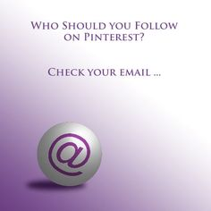 Who Should You Follow on Pinterest? Check your Email. On Pinterest, like other social media platforms, you have to follow to be followed. The good news is you may not have to look much further than your inbox to get off to a good start.  It could be that you're sitting on a mini goldmine of potential customers that are literally right under your nose.  http://bizcoachdawn.com/who-to-follow-on-pinterest/ via @bizcoachdawn #Pinterest #follow #business