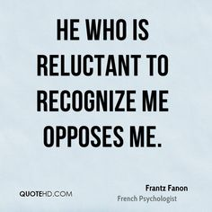 frantz fanon quotes - Google Search