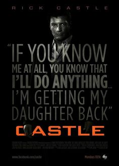 "ABC-TV #Castle poster for ""Hunt""     ""If you know me, you know I'll do anything to get my daughter back"""