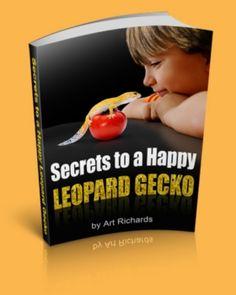 Secrets of the happy Leopard Gecko
