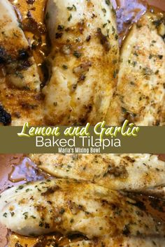 Lemon and Garlic Baked Tilapia - Tilapia fillets are baked to perfection with a topping mixture made with garlic , butter, lemon, parsley and seasonings. recipes baked tilapia Lemon and Garlic Baked Tilapia - Maria's Mixing Bowl Talapia Recipes Easy, Low Carb Tilapia Recipe, Tilapia Fillet Recipe, Talipia Recipes, Baked Tilapia Recipes, Salmon Recipes, Fish Recipes, Seafood Recipes, Garlic