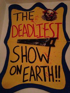 Deadliest show on Earth sign