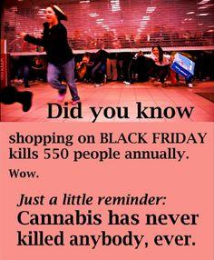 #BlackFriday vs. #Cannabis, just a little reminder...