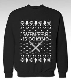 Game Of Throne Winter is Coming Unisex Sweatshirt
