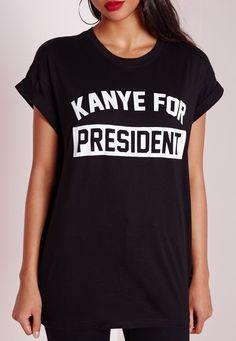Missguided - Kanye For President Slogan T Shirt Black