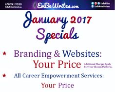 If you need assistance with Branding, Web Design, Blog Design or, an Online Portfolio.  January is the month to contact EmBeWrites.com.  Websites and Branding on your budget that include content, seo, metadata, logo, social media graphics and much much more.  EmBeWrites.com also offers websites on payment plans with work being completed during each phase.  Start the new year off with  business and or blog goal progress.  Together we can do it.  Come Fly with the EmBeWrites.com strategy.