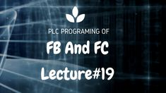 19: Function (FC) vs Function Block (FB) - PLC Programming