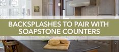 Soapstone has been a popular kitchen counter choice for decades. Its economical and durable properties make it a perfect choice for kitchens of every style.