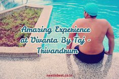 A memorable trip to Taj Vivanta Trivandrum | A must visit place and luxury in the midst of Kerala | Nice getaway for family and couples | Next is Best