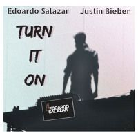 Turn it On by Edoardo Salazar on SoundCloud