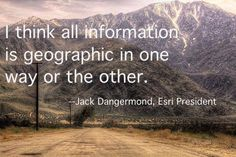 Read more in this article: http://www.wfs.org/futurist/2013-issues-futurist/july-august-2013-vol-47-no-4/mapping-future-big-data #Esri #inspiration #Jackquote