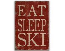 Manger dormir Ski panneau en bois, cadeaux de panneaux en bois faits à la main ski plaques ski décor lodge décor ski amant cabine décor hiver décoration hiver signes