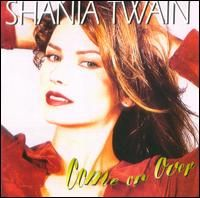 Shania Twain - Come On Over, Rel- Nov 4th 1997, 36m sales