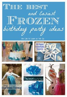 The Best and Easiest Frozen Birthday Party Ideas! The best collection for moms who want to throw a themed party, but are on a budget and have limited time. | weliketolearnaswego.com