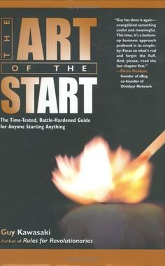 The Art of the Start: The Time-Tested, Battle-Hardened Guide for Anyone Starting Anything by Guy Kawasaki, http://www.amazon.com/dp/1591840562/ref=cm_sw_r_pi_dp_UEsFpb0QYQK5S