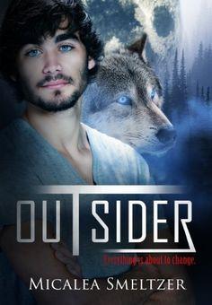Outsider (Outsider Series) by Micalea Smeltzer, http://www.amazon.com/dp/B007OWPBQU/ref=cm_sw_r_pi_dp_3uMYrb0PQRC69