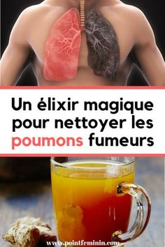 For smokers: how to make a detox potion to clean your lungs? Health Articles, Health Tips, Herbal Remedies, Natural Remedies, Fitness Tips, Health Fitness, Sante Plus, Health Benefits Of Ginger, Wie Macht Man