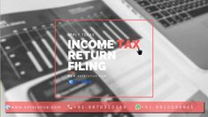 Income tax return filing as per the provision of Income Tax Act Free e-filing, ITR filing, IT Returns India applicability and consultation with experts. Income Tax Return Filing, Tax Payment, Tax Rate, Tax Refund, Self Assessment, Deduction, Previous Year, Pay Taxes, How To Apply