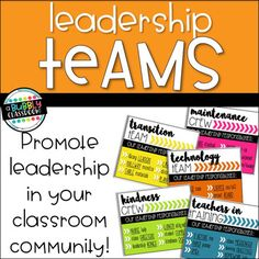 """Leadership Teams - Classroom Jobs {EDITABLE} I loved the classroom jobs I was using, but as our school has transitioned into a """"Leader in Me"""" school, I wanted to create more leadership opportunities rather than just 'jobs'. So, I created leadership teams!"""