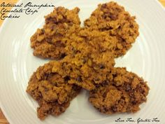 Pumpkin Oatmeal Chocolate Chip Cookies from Live Free, Gluten Free.