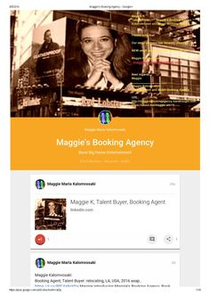 Maggie's booking agency google  Maggie's booking agency  google+ my collection     Maggie Kalomvosaki  *** Maggie's Booking Agency ***   International Booking Agency        Best regards, Maggie _____________________________________   Maggie Kalomvosaki Entertainment and Music Booking Agency  URL: http://maggie-kalomvosaki.com https://about.me/maggie.win13  fb:  https://www.facebook.com/Maggies.Music.Live